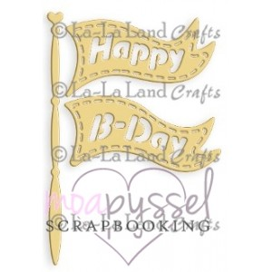 Dies-La-La Land Crafts Birthday Flag